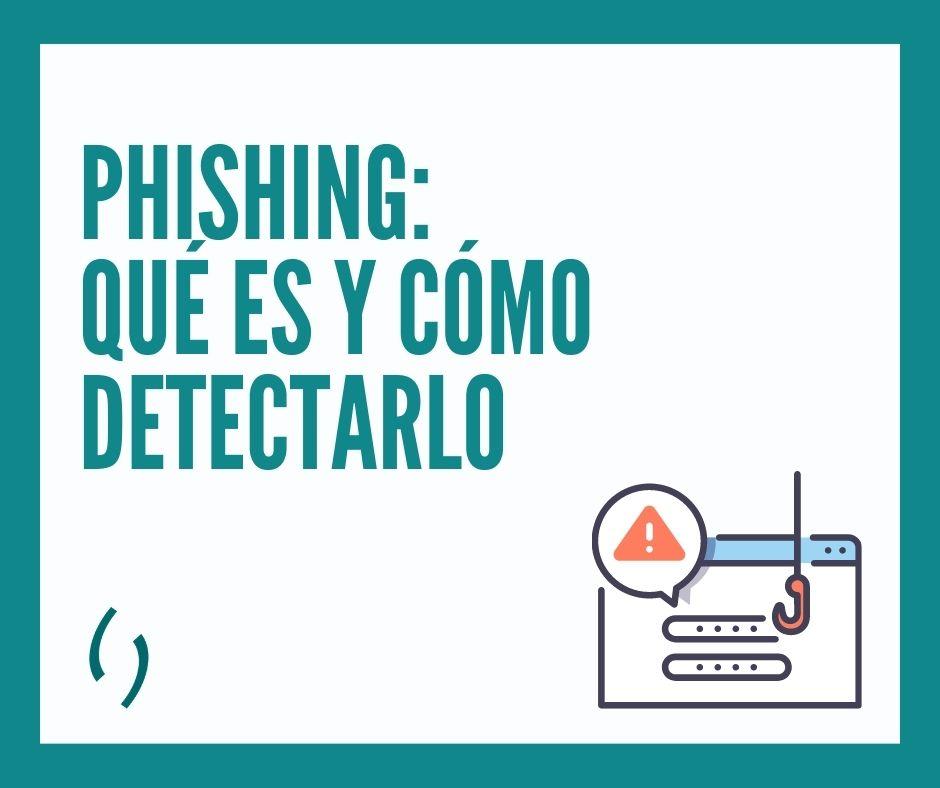 phishing que es y como detectarlo